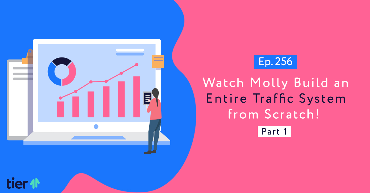 Episode 256: Watch Molly Build an Entire Traffic System from Scratch! Part One