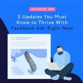 5 Updates You Must Know to Thrive With Facebook Ads Right Now SQUAREB