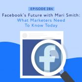Facebook's Future with Mari Smith- What Marketers Need To Know Today