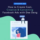 How to Create Cool, Creative & Converting Facebook Ads with Dee Deng SQUARE