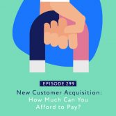 New Customer Acquisition- How Much Can You Afford to Pay?1