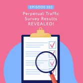 Perpetual Traffic Survey Results REVEALED!